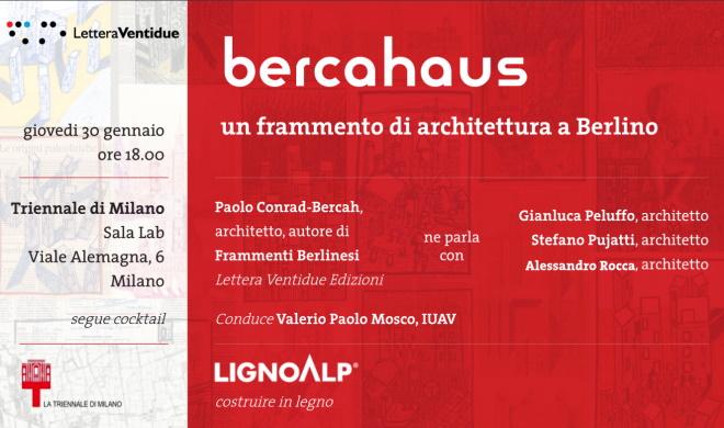 bercahaus Triennale Milano